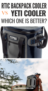Rtic Backpack Cooler vs Yeti: Which One is Better?