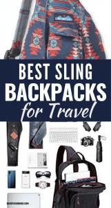 Best Sling Backpacks for Travel