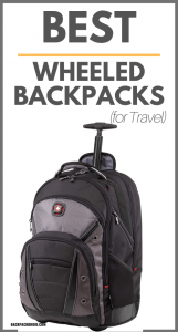 Best Wheeled Backpacks for Travel